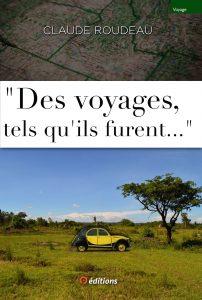 9editions-livre-claude-roudeau-des-voyages-furent-001-x1500