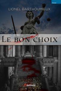 Couverture du livre Le Bon Choix