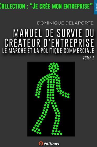 9EDITIONS-DOM-DELAPORTE-MANUEL-DE-SURVIE-1ERE-COUV-2