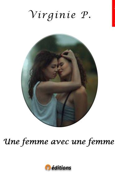 9-EDITIONS-UNE-FEMME-AVEC-UNE-FEMME-VIRGINIE-P-BAT-FRONT