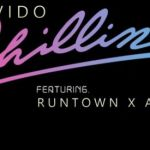Davido - Chillin ft. Runtown & Akon