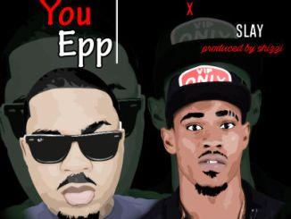 Olamide x Slay - Who You Epp (Freestyle)