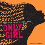 Adekunle Gold x Moelogo - Only Girl