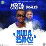 VIDEO: Mixta Stone - Nwa Biko ft. Skales
