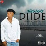 MP3 : Theodore - Diide (Prod BizzySoundz)
