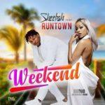 MP3 : Sheebah Ft. Runtown - Weekend