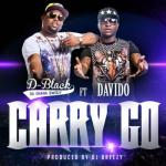 MP3 : D Black Ft Davido - Carry Go