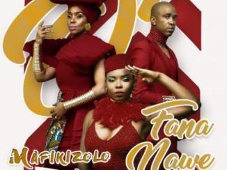 MP3 : Mafikizolo ft. Yemi Alade - O Fana Nawe