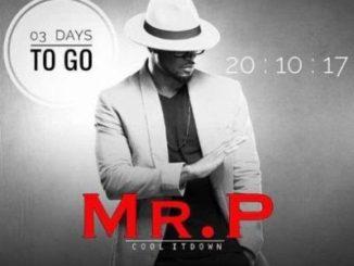 Lyrics: Mr P - Cool It Down