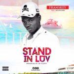 MP3 : Franskey - Stand In Love ft. Shuun Bebe