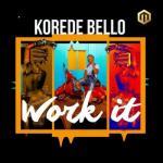 MP3: Korede Bello - Work It