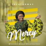 MP3: Tolathomas - Mercy