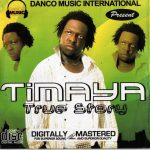 MP3: Timaya – True Story