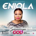 MP3: Eniola - Sovereign God