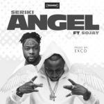MP3 : Seriki Ft. Sojay - Angel