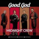 MP3 : Midnight Crew - Good God