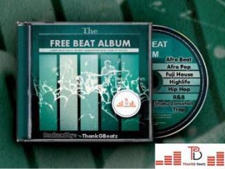 Free Beat Album: ThankG - Hip Hop x Afro Pop x Dancehall x Afrobeat (8 Beats)