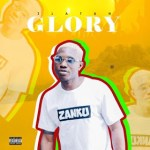 MP3 : Zlatan Ibile - Glory (Prod. Classic)