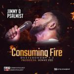 VIDEO: Jimmy D Psalmist - Consuming Fire