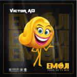 Lyrics: Victor AD - EMOJI (Lyrics)