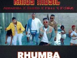 MP3: AbduKiba, Cheed, Killy X K-2GA - Rhumba