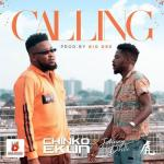 MP3: Chinko Ekun - Calling Ft Johnny Drille