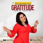 MP3 + VIDEO: Deyshawlah – Gratitude