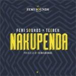 MP3: Femisounds Ft. Teeben - Nakupenda