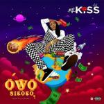 MP3: Mz Kiss - Owo Nikoko