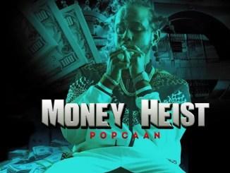 MP3: Popcaan - Money Heist