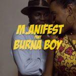 VIDEO: M.anifest - Tomorrow ft. Burna Boy