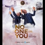 VIDEO: Eben - No One Like You Ft. Nathaniel Bassey