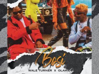 MP3: Wale Turner Ft. Olamide - Bosi
