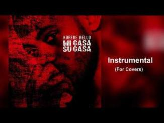 Instrumental: Korede Bello - Mi Casa Su Casa (For Covers)