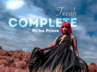 Teeah ft. Ice Prince - Complete (Remix)