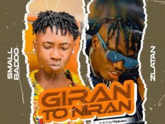 Small Baddo ft. Zlatan - Giran To Niran
