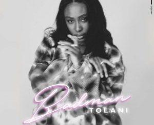 Tolani - Badman (Lyrics)