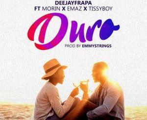 DJ Frapa Ft Morin x Emaz x Tissyboy - Duro
