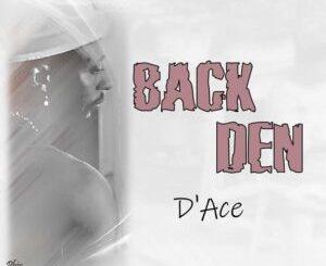 D'Ace - Back Den