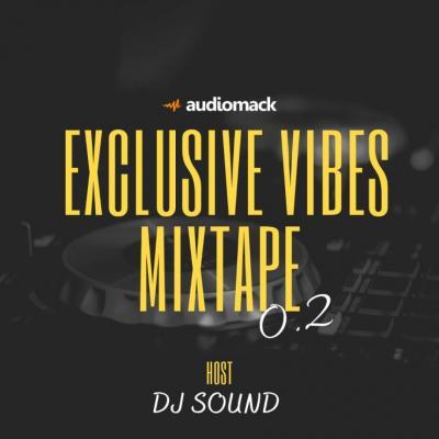 Mixtape: DJ Sound - Exclusive Vibes Mix 0.2