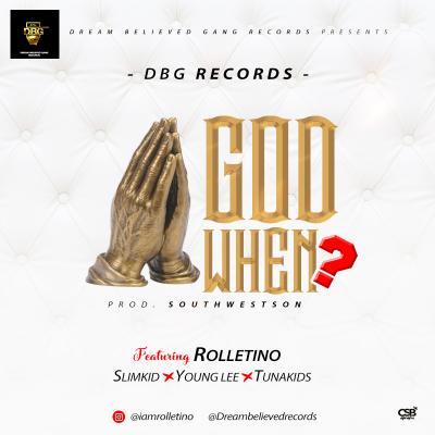 DBG Records Ft. Rolletino, Slimkid, Young Lee & Tunaskid - God When?
