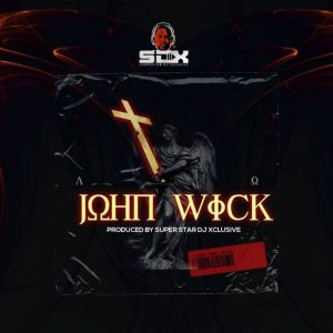 DJ Xclusive John Wick - 9jablazejams.com.ng