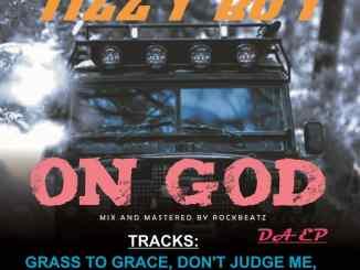 TizzyBoy — On God - 9jablazejams.com.ng