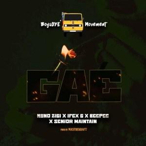 """Nuno Zigi — """"Gae"""" ft. Masterkraft x Ifex G x Beepee x Senior Maintain Mp3 Download"""