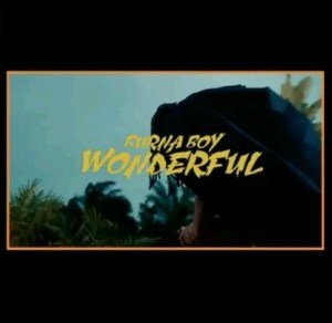 Video: Burna boy – Be Wonderful
