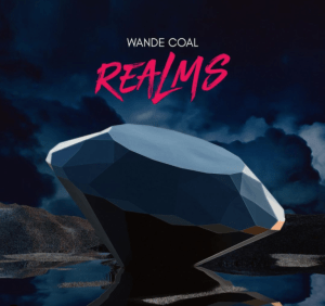 DOWNLOAD MP3: Wande Coal – Realms EP