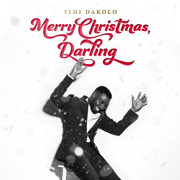Merry Christmas, Darling Album by Timi Dakolo