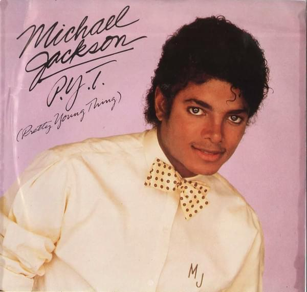 Michael Jackson – P.Y.T. (Pretty Young Thing)