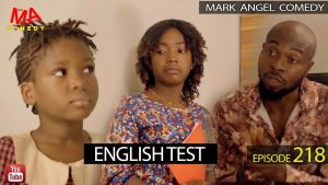 Download Comedy Video:- Mark Angel – English Test