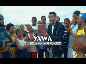 Download Comedy Video:- Yawaskit – Signs And Wonder